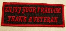 ENJOY YOUR FREEDOM THANK A VETERAN