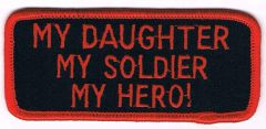 MY DAUGHTER MY SOLDIER MY HERO!