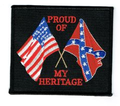 PROUD OF MY HERITAGE WITH AMERICAN AND REBEL FLAG