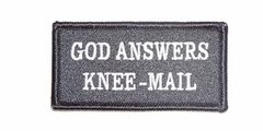 GOD ANSWERS KNEE-MAIL