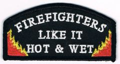 FIREFIGHTERS LIKE IT HOT & WET
