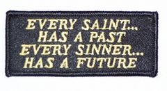 EVERY SAINT... HAS A PAST