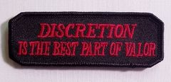 DISCRETION IS THE BEST PART OF VALOR
