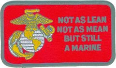 NOT AS LEAN NOT AS MEAN BUT STILL A MARINE