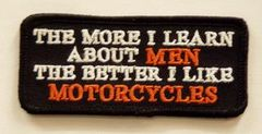 THE MORE I LEARN ABOUT MEN THE BETTER I LIKE MOTORCYCLES