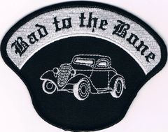 BAD TO THE BONE (car)