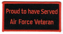 PROUD TO HAVE SERVED AIR FORCE VETERAN