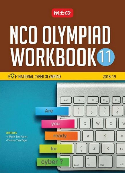 National Cyber Olympiad Work Book (NCO) - Class 11