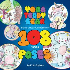 6+ Yoga Teddy Bear's Big Little Coloring Book of 108 Poses