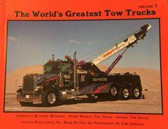 World's Greatest Tow Trucks Volume 7