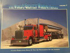 World's Greatest Working Trucks Volume 7