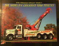 World's Greatest Tow Trucks Volume 5 The Millennium Edition