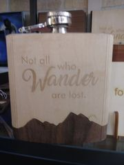 Flask Wooden Cover Not all who Wander are lost