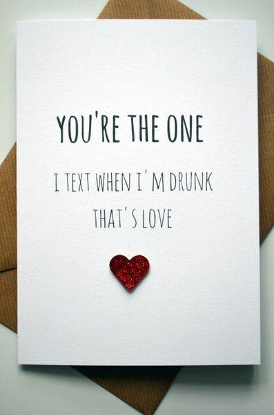 YOUR THE ONE I TEXT WHEN I'M DRUNK