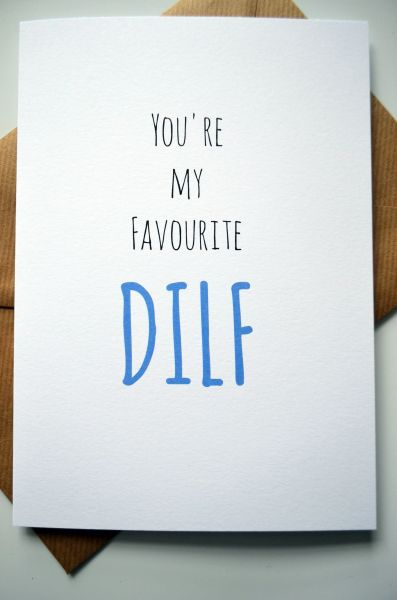 YOU'RE MY FAVOURITE DILF