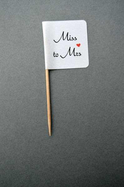 MISS TO MRS CUPCAKE TOPPERS/FLAGS