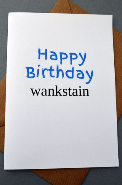 WANKSTAIN - HAPPY BIRTHDAY