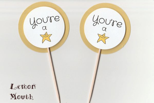 YOU'RE A STAR CUPCAKE TOPPERS / PICKS