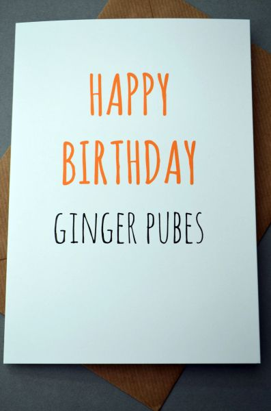 HAPPY BIRTHDAY GINGER PUBES