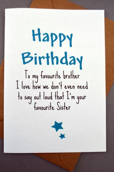 TO MY FAVOURITE BROTHER