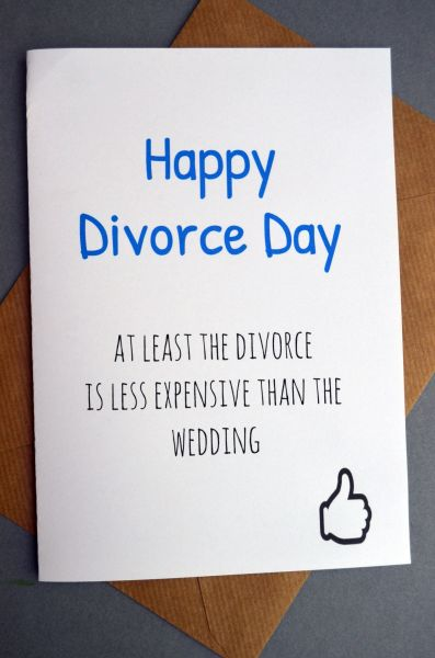 AT LEAST THE DIVORCE IS LESS EXPENSIVE THAN THE WEDDING