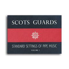 Scots Guards Volume 1