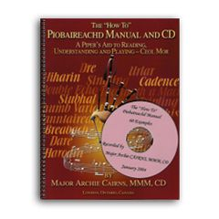 "A. Cairns ""How to Manual for Piobaireachd"""