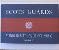 Scots Guards Volume 3