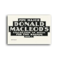 "D. MacLeod ""Collection of Music for the Bagpipe Book 2"""