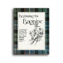 """Sandy Jones """"Beginning the Bagpipe"""""""