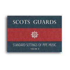 Scots Guards Volume 2