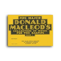 "D. MacLeod ""Collection of Music for the Highland Bagpipe Book 5"""