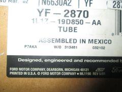 1L1Z-19D850-AA MOTORCRAFT YF-2870 TUBE COMPRESSOR TUBE ASSEMBLY NEW