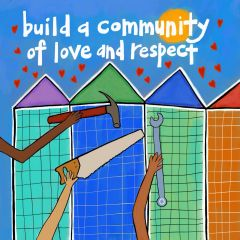 Build A Community of Love and Respect