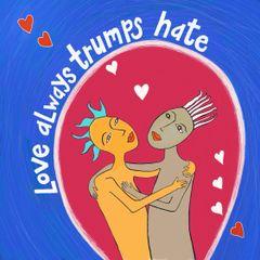 Love Always Trumps Hate