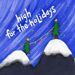 High For the Holidays