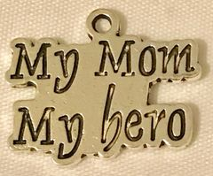 1807. My Mom My Hero Pendant