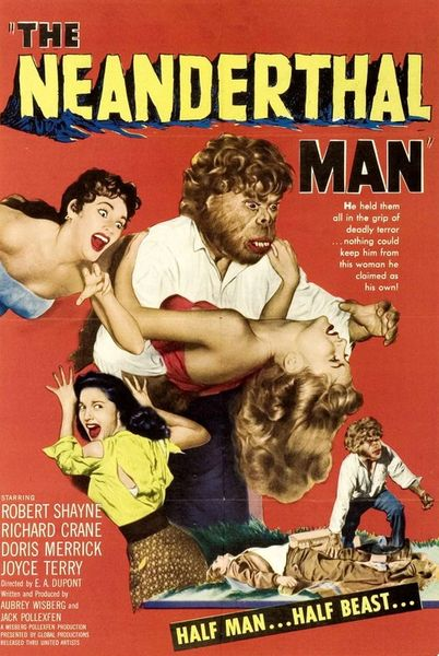 Neanderthal Man (1953) Robert Shayne, Joyce Terry, Richard Crane, Beverly Garland