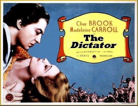 The Dictator (AKA For the Love of a Queen) Clive Brook, Madeleine Carroll (1935)