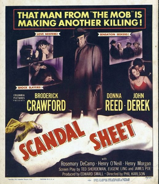Scandal Sheet (1952) Broderick Crawford, Donna Reed, John Derek, Henry Morgan