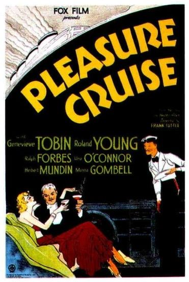 Pleasure Cruise (1933) Roland Young, Genevieve Tobin, Ralph Forbes, Una O'Conner