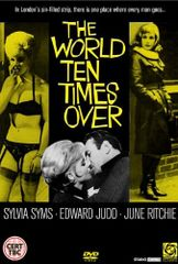 World Ten Times Over (Aka Pussycat Alley) Sylvia Sims, Edward Judd, June Richie, William Hartnell (1963)