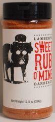 Lambert's Sweet Rub O'Mine 12.5 oz.