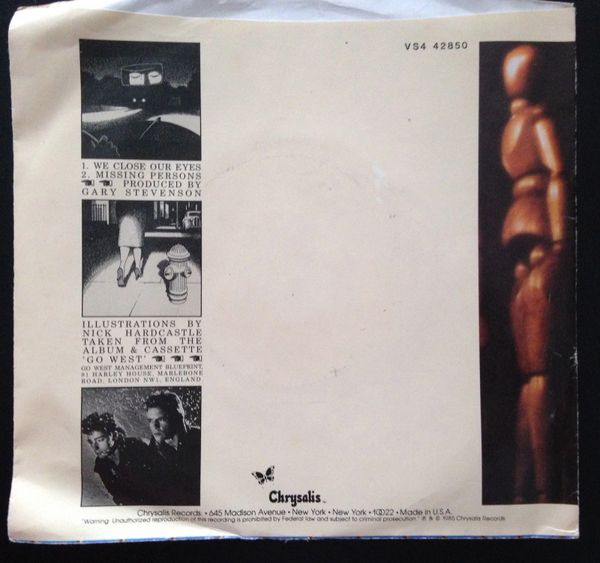 GO WEST (PS/45 rpm) We Close Our Eyes/Missing Persons (Chrysalis) 1985