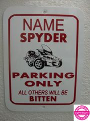 Can Am Spyder - Personalized Single Name Parking Sign