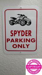Can Am Spyder - Spyder Parking Only Parking Sign
