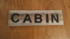 Reclaimed Barn Wood Cabin Sign