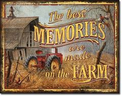 Farm Memories Tin Sign