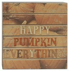 'HAPPY PUMPKIN EVERYTHING' WALL BOX SIGN