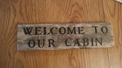 Reclaimed Wood Welcome To Our Cabin Sign